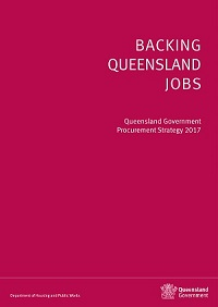 Cover of Queensland Government Procurement Strategy 'Backing Queensland jobs'